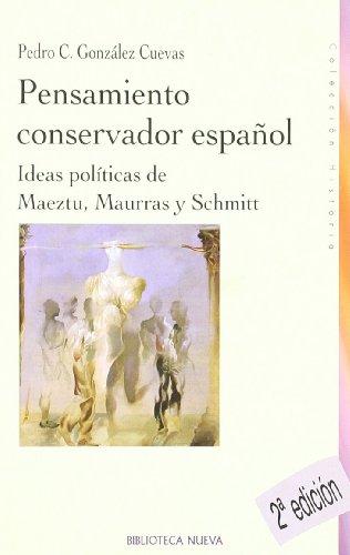 9788497427326: Pensamiento conservador español (Historia Biblioteca Nueva)