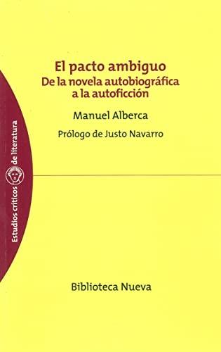 9788497427500: El pacto ambiguo: De la novela autobiográfica a la autoficción (ESTUDIOS CRÍTICOS DE LITERATURA)