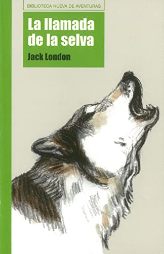 La llamada de la selva / The: London, Jack