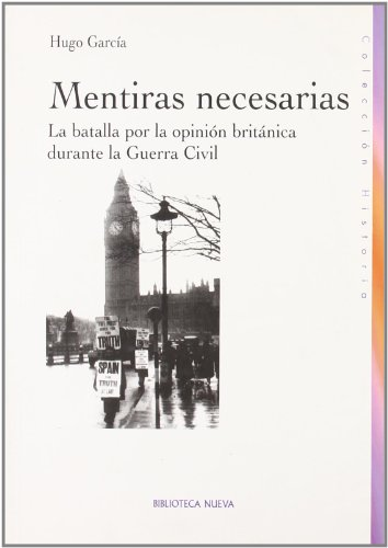 MENTIRAS NECESARIAS: La batalla por la opinión: GARCIA FERNANDEZ, HUGO