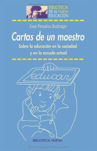 9788497427913: Cartas De Un Maestro (Biblioteca Nueva Educacion)