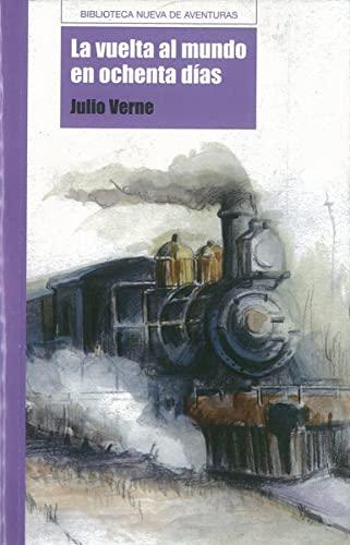 9788497427937: La vuelta al mundo en ochenta días (Biblioteca Nueva de aventuras)