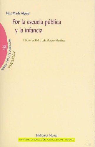 9788497428347: Por La Escuela Pública Y La Infancia (Memoria y crítica de la Educación / Serie «Clásicos de la Educación»)