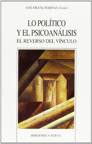 9788497428422: Lo político y el psicoanálisis : el reverso del vínculo