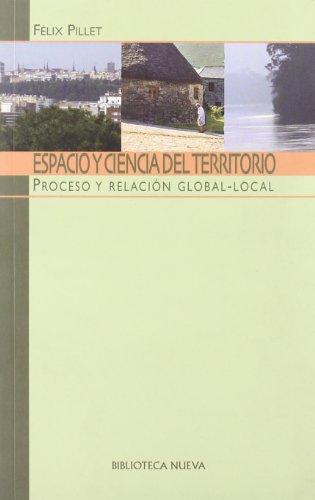 9788497428705: Espacio y ciencia del territorio. Proceso y relacion global-local