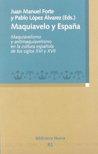 9788497428729: Maquiavelo y España: Maquiavelismo y antimaquiavelismo en la cultura española de los siglos XVI y XVII (Razón y Sociedad)