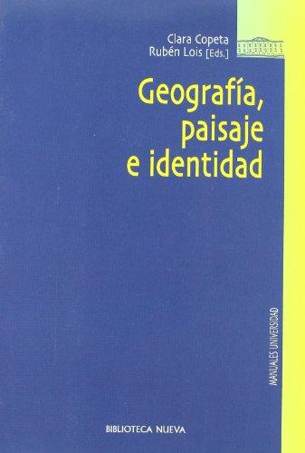 9788497429146: Geografía, Paisaje E Identidad (Biblioteca Nueva Universidad)
