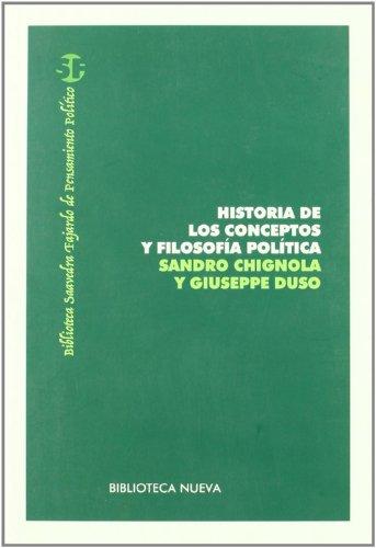 9788497429320: Historia De Los Conceptos Y Filosofía Política