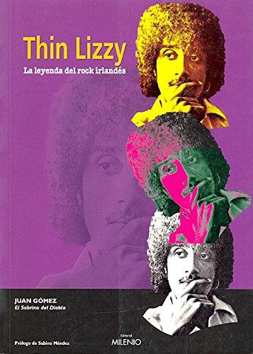 9788497430128: Thin Lizzy. La leyenda del rock irlandés: El sobrino del diablo (Música)