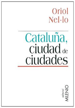 9788497430258: Cataluña, ciudad de ciudades (Minor)
