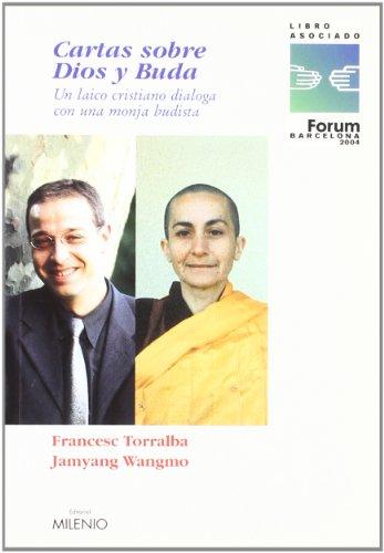 9788497430364: Cartas Sobre Dios Y Buda: Un Laico Cristiano Dialoga (Coleccion Ensayo) (Spanish Edition)