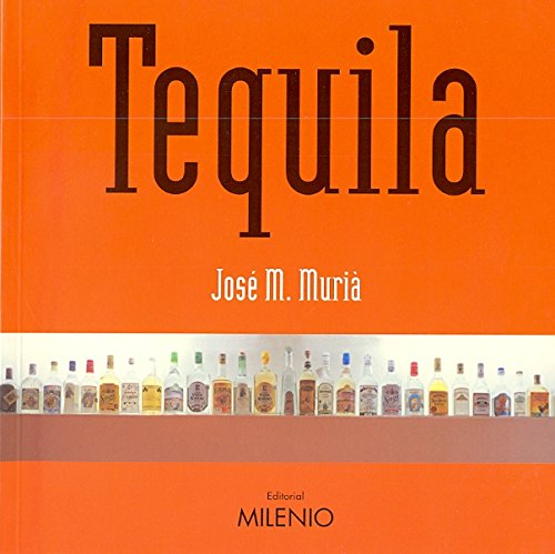 Tequila: JOSE M. MURIA