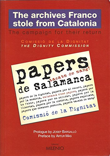 9788497431293: The Archives Franco Stole From Catalonia - The Campaign for Their Return