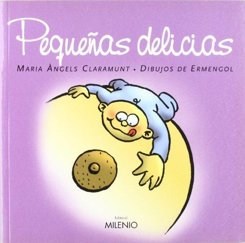 9788497431576: Pequeñas delicias