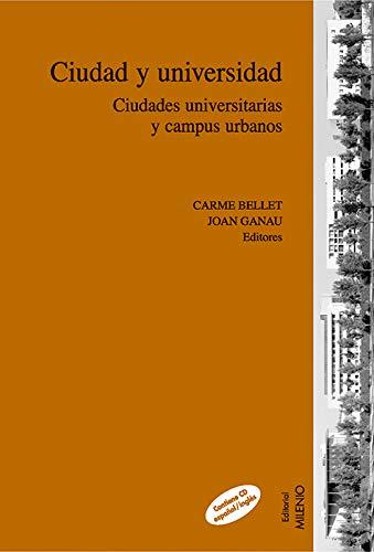 9788497431972: Ciudad y universidad
