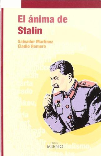 9788497432085: El Anima de Stalin: Novela Historica (Spanish Edition)