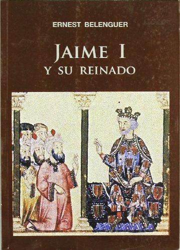 9788497432467: Jaime I y su reinado