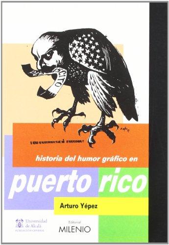 9788497432672: Historia del Humor Gráfico en Puerto Rico
