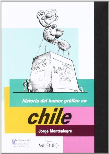 9788497432764: HISTORIA DEL HUMOR GRAFICO EN CHILE