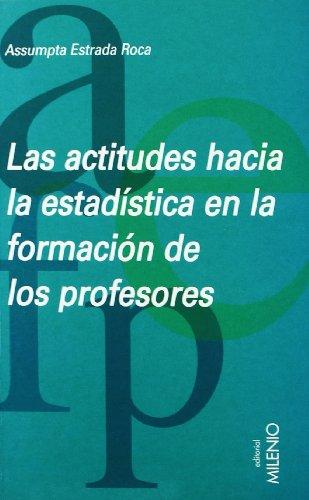 Las actitudes hacia la estadà stica en la formacià n de profesores (Paperback) - Assumpta Estrada Roca