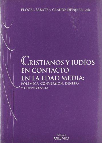 9788497432986: Cristianos y judos en contacto en la Edad Media