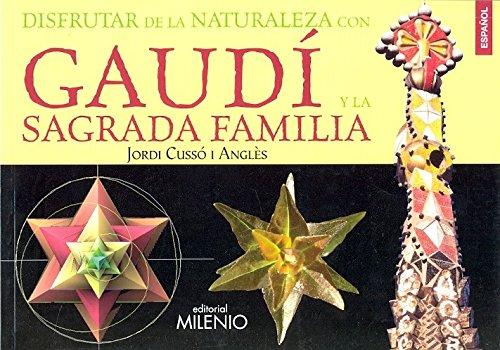 Disfrutar de la naturaleza con Gaudà y: Jordi Cussà i