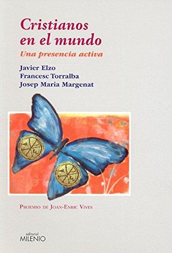 Cristianos en el mundo : una presencia: Francisco Javier Elzo