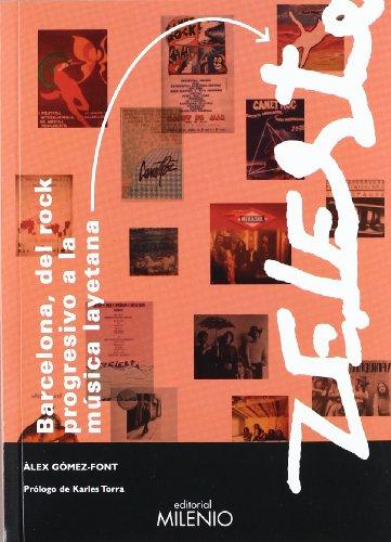 9788497434621: Barcelona, del rock progresivo a la música layetana y Zeleste