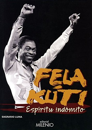 Fela Kuti: Espíritu indómito: LUNA,SAGRARIO