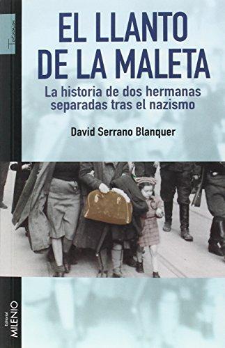 El llanto de la maleta: Serrano Blanquer, David