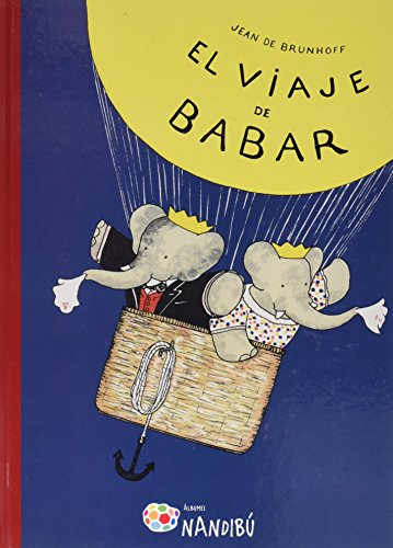 9788497437158: El viaje de Babar