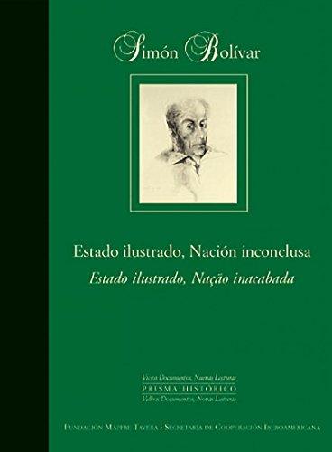 9788497440332: Simon Bolivar: estado ilustrado, nacion inconclusa (Spanish Edition)