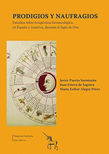 Prodigios y naufragios : estudios sobre terapéutica: Alegre Pérez, Maria