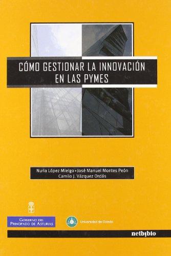 9788497450751: Cómo Gestionar la Innovación en Las Pymes.