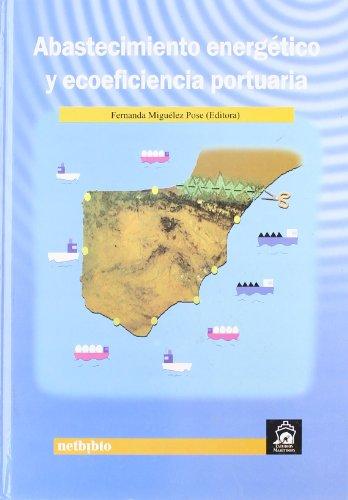 9788497451598: Abastecimiento Energetico Y Ecoef (Estudios Marítimos)