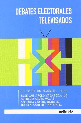 9788497451659: Debates Electorales Televisados (Catálogo General)