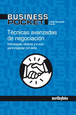 9788497452311: Tecnicas Avanzadas De Negociacion (Business Pocket)