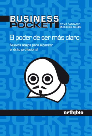 9788497452489: EL PODER DE SER MAS CLARO