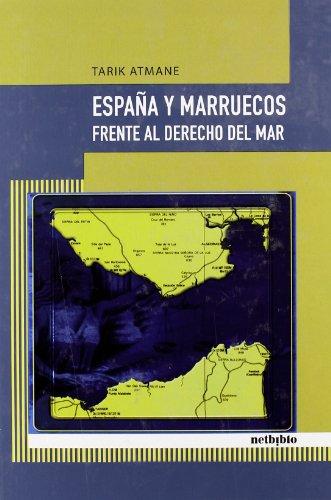 9788497452588: Espana y Marruecos Frente al Derecho del mar