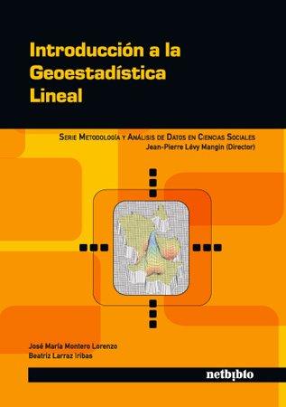 9788497453479: Introduccion A La Geoestadistica (Metodología y Análisis de Datos en Ciencias Sociales)