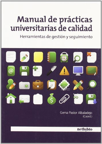 9788497453967: Manual de Practicas Universitarias de Calidad