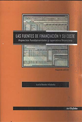 9788497454018: Fuentes De Financiacion Y Su Cost