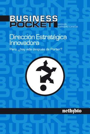Dirección estratégica innovadora: Manuel Carneiro Caneda