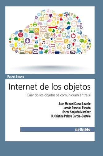 9788497454766: Internet de los Objetos (Spanish Edition)