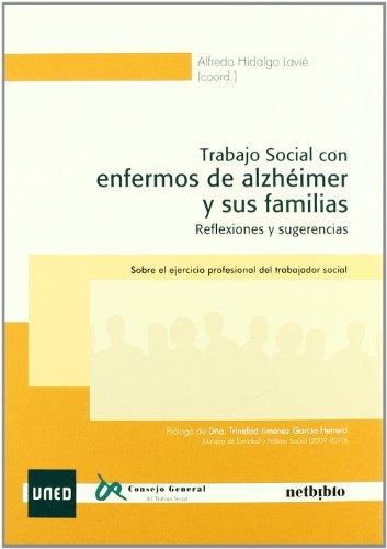 Trabajo Social con enfermos de alzhéimer y: Alfredo Hidalgo Lavié