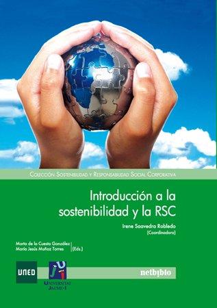 Introducción a la sostenibilidad y la RSC (Spanish Edition)
