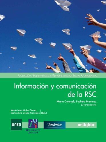 9788497455121: Informacion Y Comunicacion De La (Colección Sostenibilidad y Responsabilidad Social Corporativa)