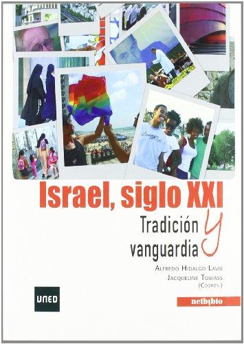 Israel, siglo XXI. Tradición y vanguardia: Alfredo Hidalgo Lavié