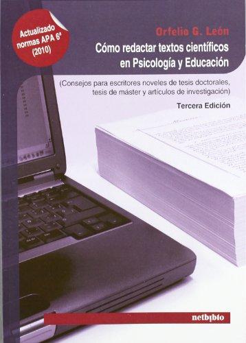 Cómo redactar textos científicos en Psicología y: Orfelio G. Leon