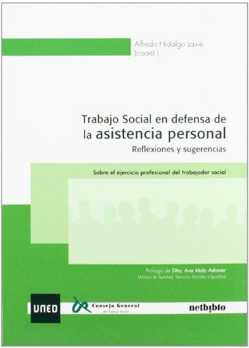 Trabajo social en defensa de la asistencia: ALFREDO HIDALGO LAVIé